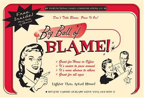 9781596090118: The Big Ball of Blame