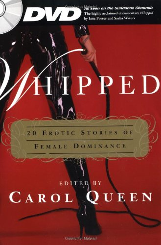 9781596090460: Whipped: 20 Erotic Stories of Female Dominance