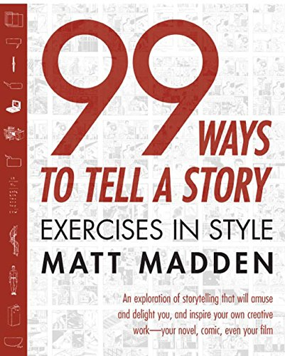 9781596090781: 99 Ways to Tell a Story: Exercises in Style