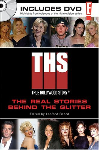 E! True Hollywood Story: The Real Stories Behind the Glitter