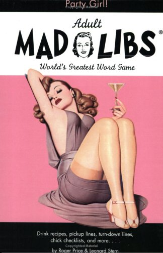 9781596091498: Party Girl Mad Libs (Adult Mad Libs)