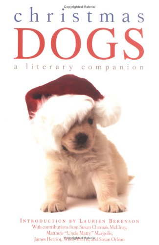 9781596091573: Christmas Dogs: A Literary Companion
