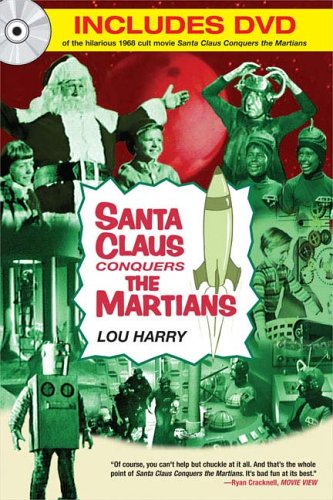 Santa Claus Conquers The Martians: The holiday cult classic with Pia Zadora and featuring the son...