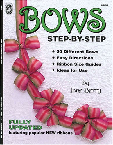 9781596120365: Bows Step-By-Step