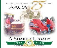 AACA 75 A Shared Legacy: Gerry Durnell, Automobile Quarterly Staff & Associates