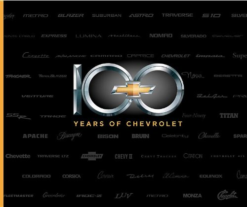 9781596130715: 100 Years of Chevrolet