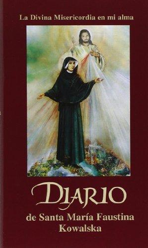 Diario de Santa Mari?a Faustina Kowalska (Spanish Edition): St. Maria Faustina Kowalska