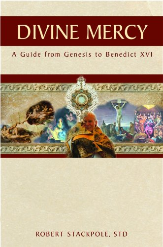 9781596141858: Divine Mercy: A Guide from Genesis to Benedict XVI
