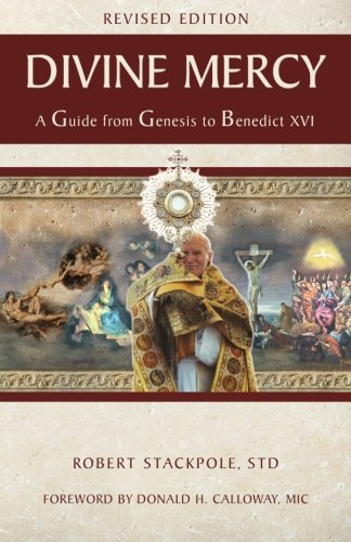 9781596142084: Divine Mercy A Guide from Genesis to Benedict XVI