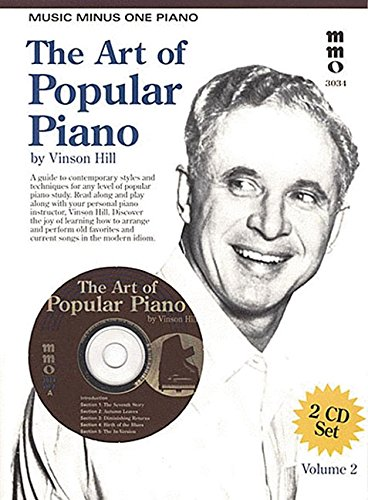 Music Minus One Piano: The Art of Popular Piano Vol. II (Two CD Set) (1596150300) by Vinson Hill; B.G. DeSilva; Lew Brown; Joseph Kosma; Johnny Mercer; Jacques Prevert; Richard Sherman; Caeser & Youmans; George Gershwin; Michael...