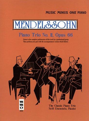 9781596150362: Mendelssohn - Piano Trio No. 2 in C Minor, Op. 66: Music Minus One Piano (Music Minus One (Numbered))