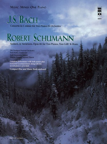 9781596150492: J.S. Bach - Concerto in C Minor & Schumann - Andante & Variations, Opus 46: Music Minus One Piano (Music Minus One (Numbered))