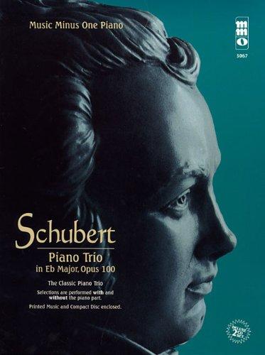 9781596150614: Schubert - Piano Trio in E-flat Major, Op. 100, D929: Music Minus One Piano Deluxe 2-CD Set (Music Minus One (Numbered))