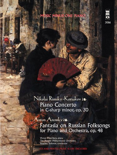 Music Minus One Piano: Rimsky-Korsakov Concerto in C-sharp minor, op. 30; Arensky Fantasia on ...