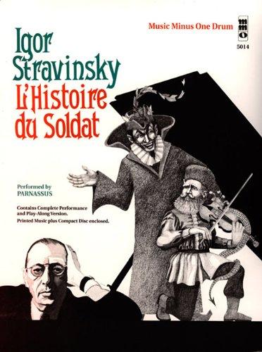 STRAVINSKY L'HISTOIRE DU SOLDAT (SEPTET) FOR DRUMS;