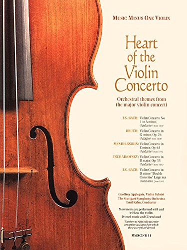 9781596151703: The Heart of the Violin Concerto: Orchestral Theme from the Major Violin Concerti (Music Minus One Violin)