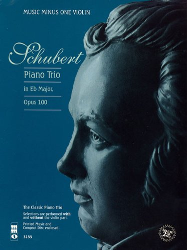 9781596151840: Schubert - Piano Trio in E-flat Major, Op. 100, D929: Music Minus One Violin Deluxe 2-CD Set (Music Minus One (Numbered))