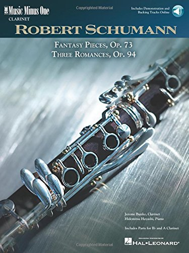 9781596152373: Schumann - 5 Fantasy Pieces, Op. 73 and 3 Romances, Op. 94: Music Minus One Clarinet Bk/Online Audio (Music Minus One (Numbered))