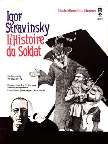 9781596152441: Igor Stravinsky - L'histoire du Soldat: Music Minus One Clarinet