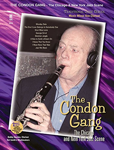 9781596152762: Music Minus One Clarinet: Traditional Jazz Series: The Condon Gang: Adventures in New York & Chicago Jazz (Sheet Music & CD)