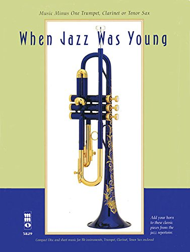 9781596154445: When Jazz Was Young: Music Minus One Trumpet