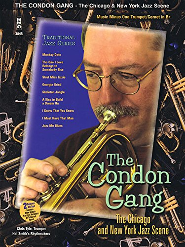 9781596154582: The Condon Gang - The Chicago & New York Jazz Scene: Music Minus One Trumpet/Cornet in Bb Deluxe 2-CD Set