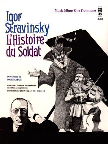 STRAVINSKY L'HISTOIRE DU SOLDAT (SEPTET) TROMBONE BOOK/CD