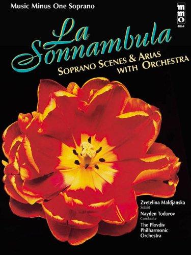 9781596155480: Bellini - La Sonnambula: Soprano Scenes & Arias with Orchestra: Music Minus One Soprano (Music Minus One (Numbered))