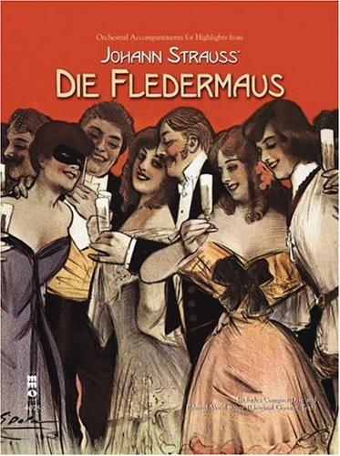 Music Minus One Voice: Johann Strauss--Highlights from Die Fledermaus (Book & CD)