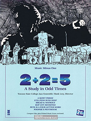 9781596155756: 2+2=5: A Study in Odd Times: Tenor Saxophone 2-CD Set