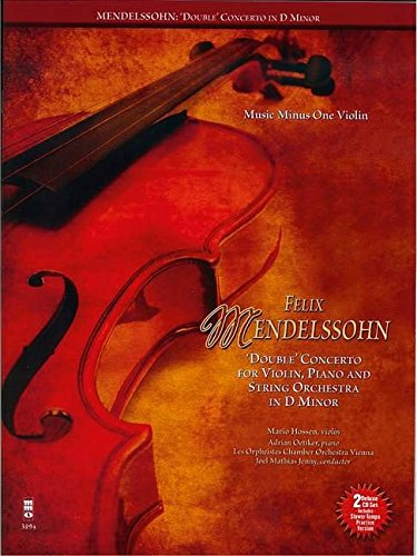 Felix Mendelssohn-Bartholdy: Concerto for Violin, Piano and