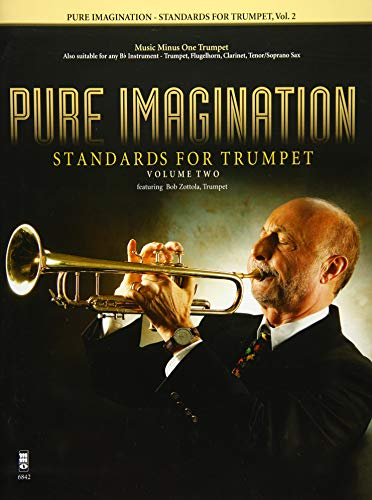 Pure Imagination: Standards For Trumpet Vol 2 Book And CD: Bob Zottola