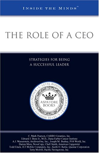 9781596222267: The Role of a CEO: Strategies for Being a Successful Leader (Inside the Minds)
