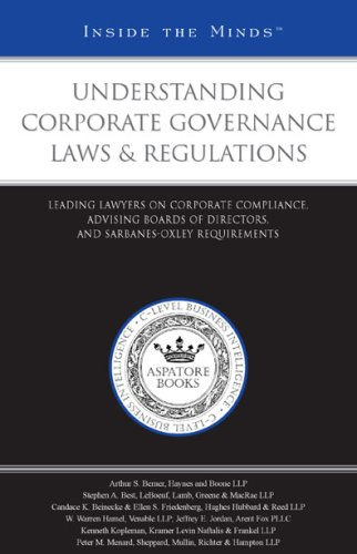 9781596223479: Understanding Corporate Governance Laws & Regulations: Leading Lawyers on Corporate Compliance, Advising Boards of Directors, and Sarbanes-Oxley Requirements (Inside the Minds)