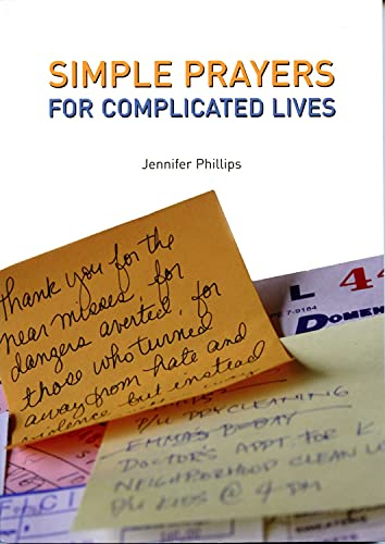 9781596270299: Simple Prayers for Complicated Lives