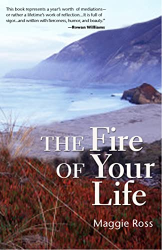 9781596270510: The Fire of Your Life