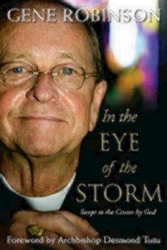 9781596270886: In the Eye of the Storm: Swept to the Center by God