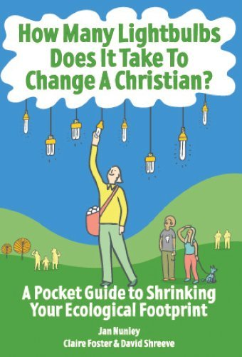 9781596270985: How Many Lightbulbs Does It Take to Change a Christian?: A Pocket Guide to Shrinking Your Ecological Footprint