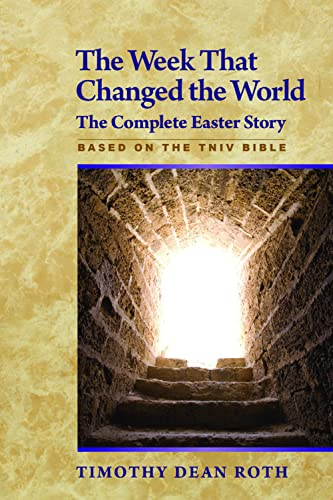 9781596271067: The Week That Changed the World: The Complete Easter Story