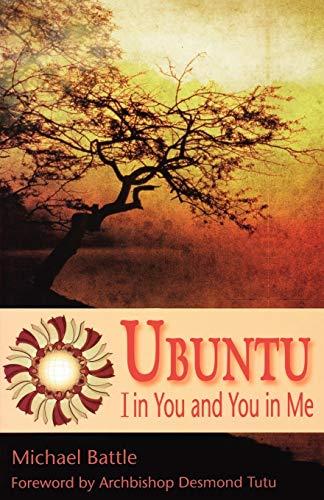 9781596271111: Ubuntu: I in You and You in Me