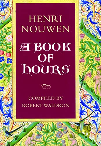 9781596271128: A Book of Hours