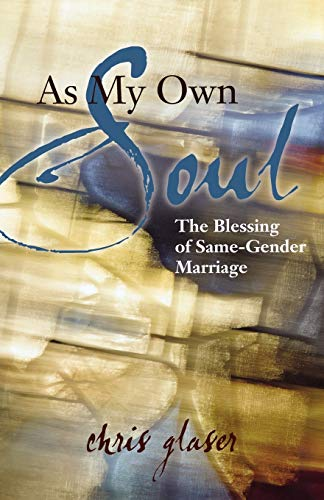 9781596271180: As My Own Soul: The Blessing of Same-Gender Marriage