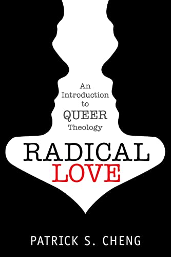 9781596271326: Radical Love: Introduction to Queer Theology