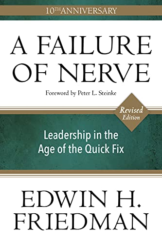 9781596272798: A Failure of Nerve, Revised Edition: Leadership in the Age of the Quick Fix