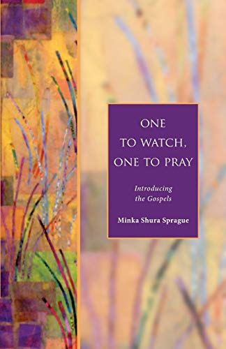 9781596280052: One to Watch, One to Pray: Introducing the Gospels