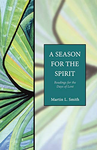9781596280069: A Season for the Spirit: Readings for the Days of Lent