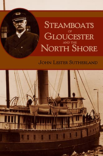 9781596290006: Steamboats of Gloucester and the North Shore