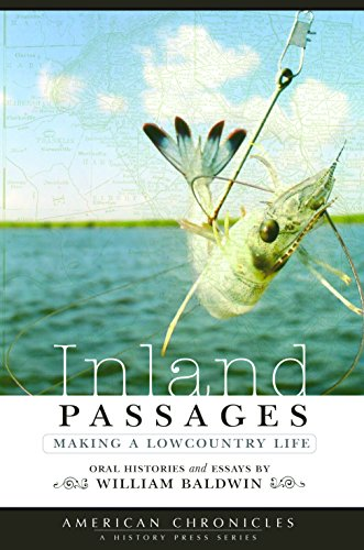 9781596290341: Inland Passages:: Making a Lowcountry Life