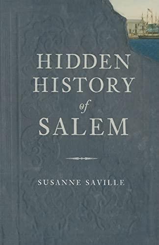 9781596290624: Hidden History of Salem