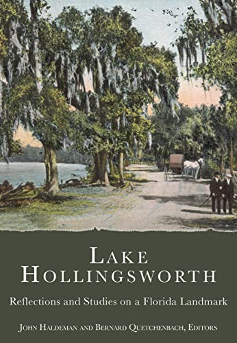 Lake Hollingsworth: Reflections and Studies on a Florida Landmark (Paperback)